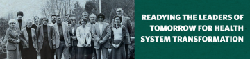 Readying the leaders of tomorrow for health system transformation