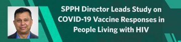 Extensive Study in Canada to Assess COVID-19 Vaccine Immune Responses and Effectiveness among People Living With HIV