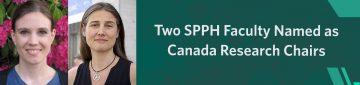 Dr. Anne Gadermann and Dr. Eugenia Oviedo-Joekes named as new Canada Research Chairs